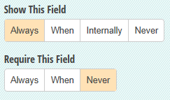Show This Field and Require this Field options