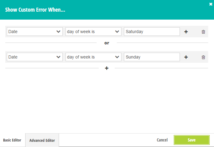 The conditional logic builder will show an error on certain days of the week.