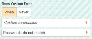 Write a custom message in the Show Custom Error option.