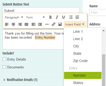 The entry number can be directly inserted into the form confirmation message.