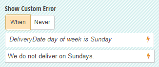 The custom error option can restrict users from selecting certain days of the week, such as Sunday.