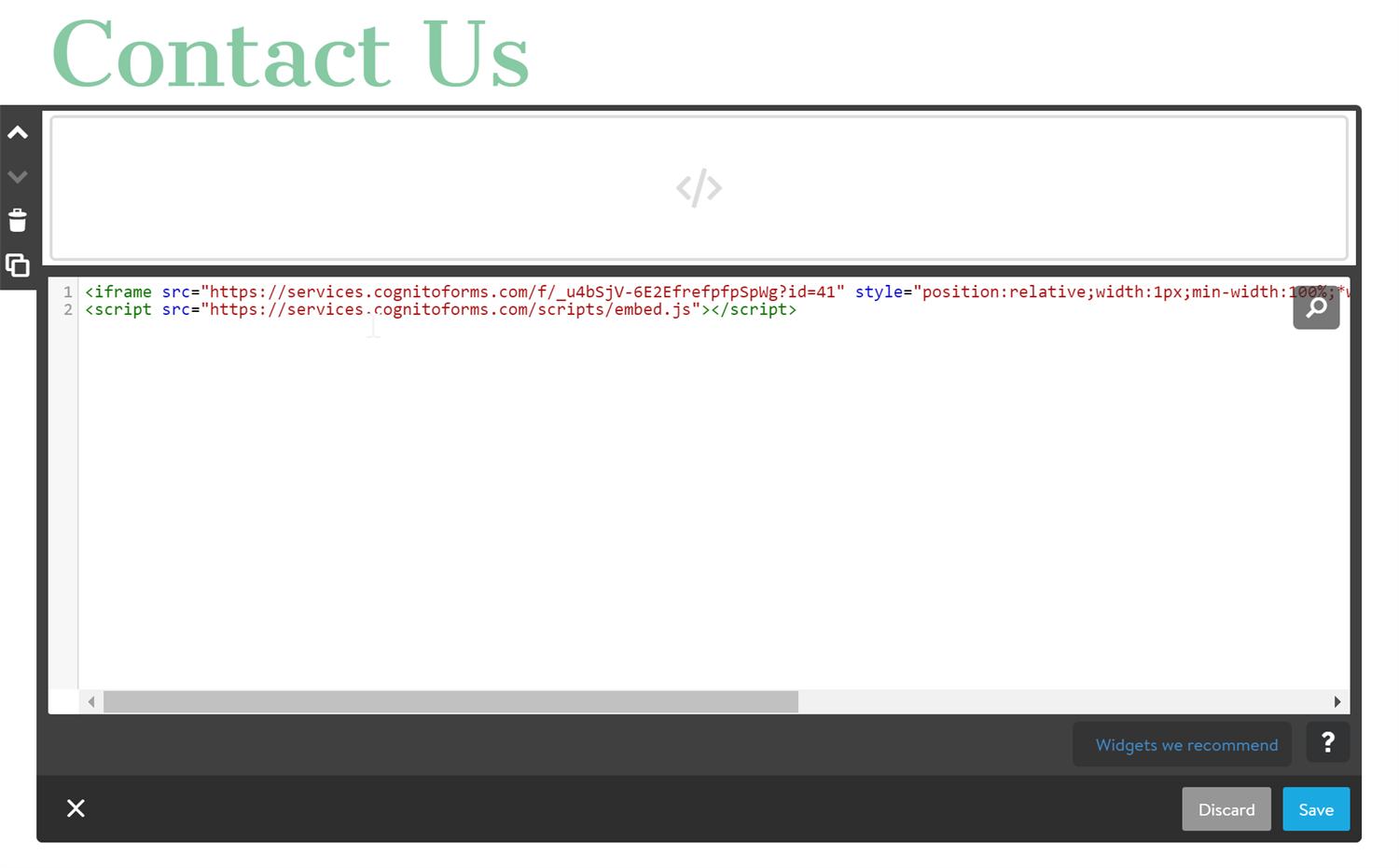 Paste your form's embed code into the Jimdo HTML widget.