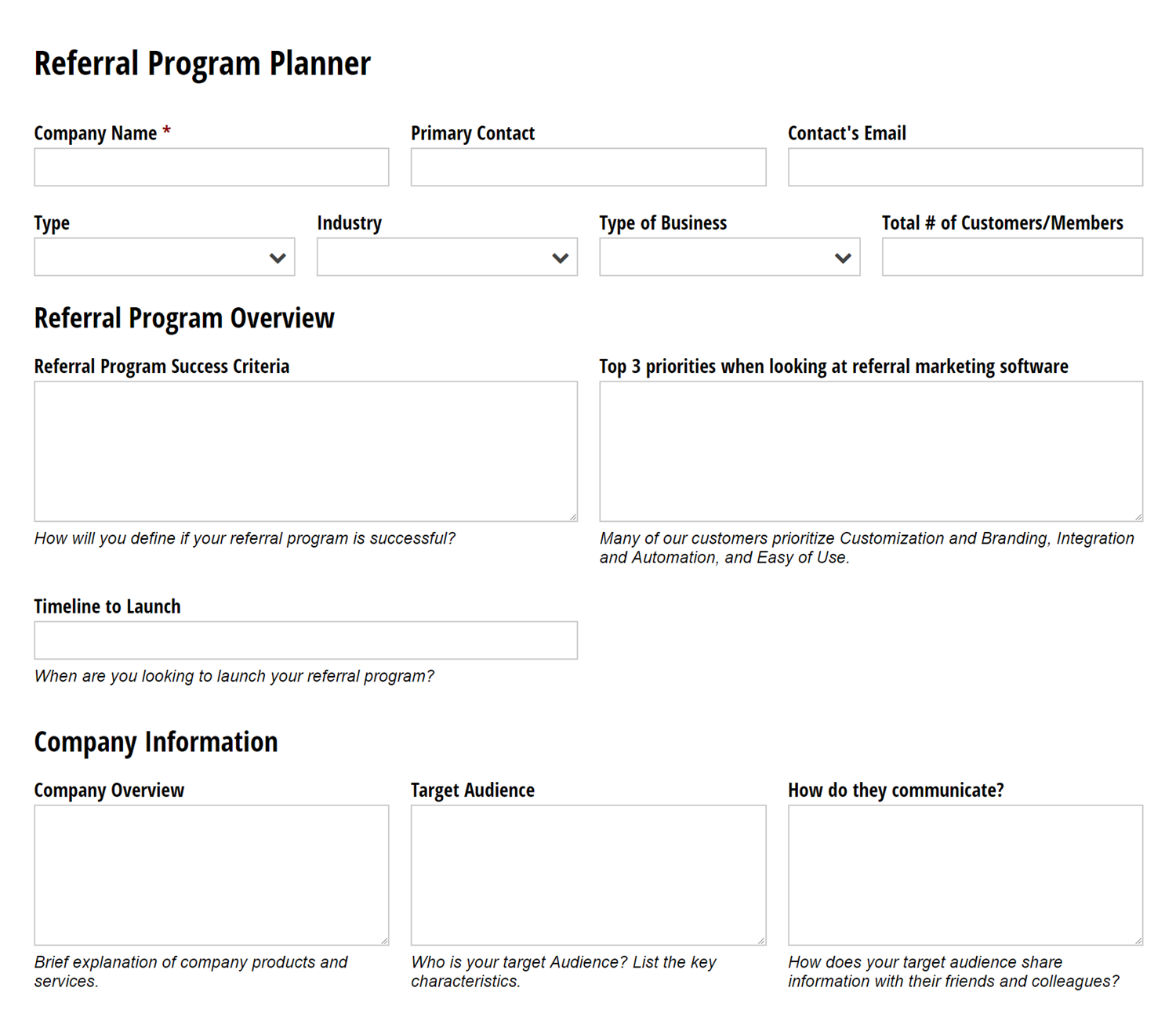 Referral Rock uses Cognito Forms for their Referral Program Planner.