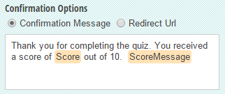 A confirmation message with a total score and a custom message based on the score included.