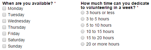 Choice fields with checkboxes for days of the week, and radio buttons for volunteer times.