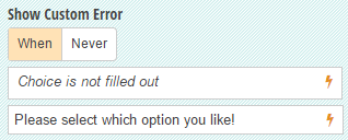Show a custom error when the Choice field isn't filled out.