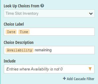 Add a Lookup field and look up choices from the Time Slot Inventory form.