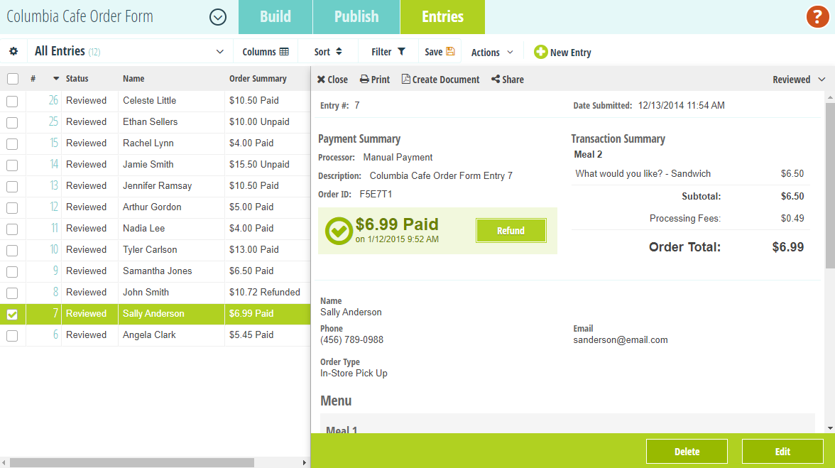 Manage form entries and refund payments directly from the Entries page.