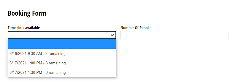 The booking form will filter out any unavailable choice options from the list.